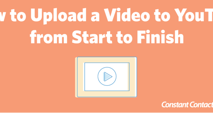 How to Upload a Video to YouTube from Start to Finish