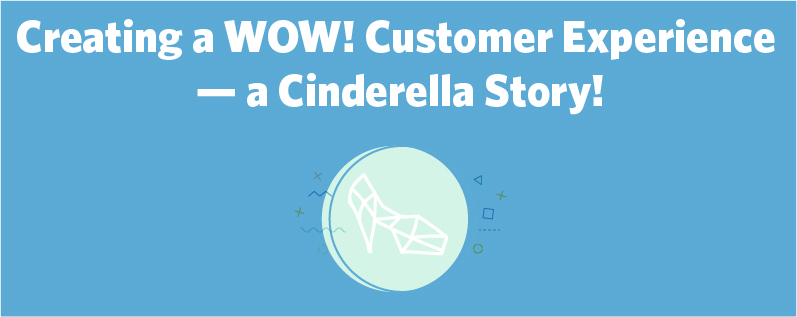 Creating a WOW! Customer Experience