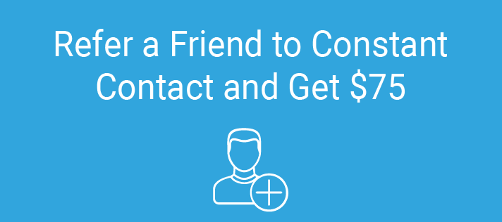 Refer a Friend to Constant Contact and Get $75