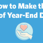 How to Make the Most of Year-End Donors