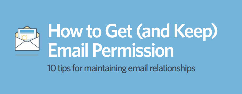 How to Get (and Keep) Email Permission