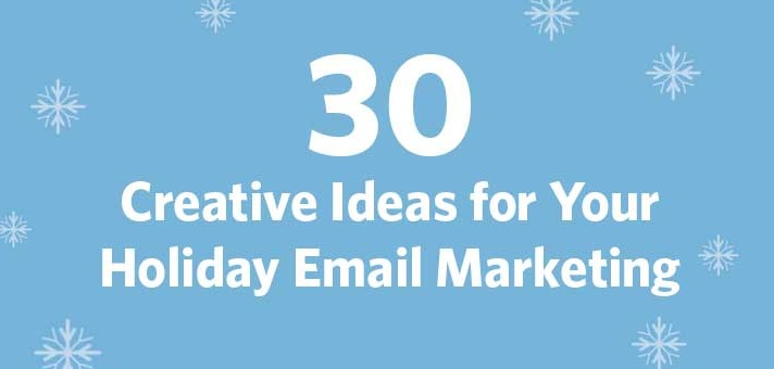 30 Creative Ideas for Your Holiday Email Marketing | Constant Contact ...