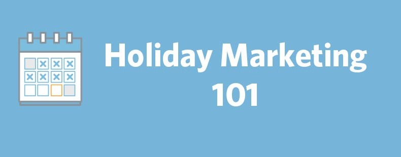 Holiday Marketing 101: Tips and Resources to Help You Be a Marketer this Holiday Season