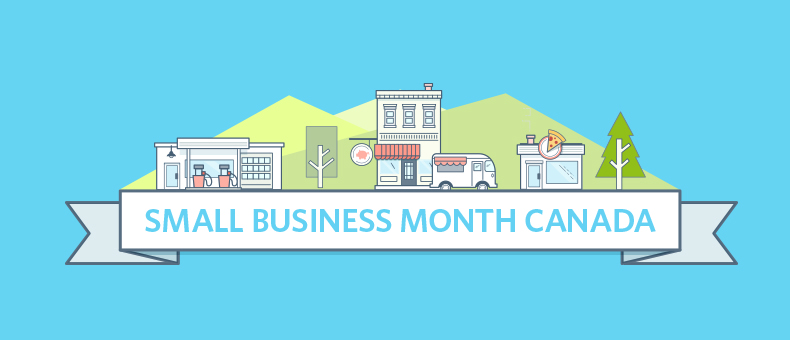 Small Business Month Canada: Tips from the Experts