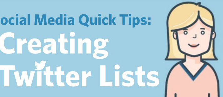 Social Media Quick Tips: Creating Twitter Lists