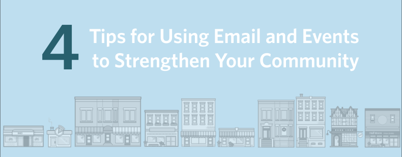 4 Tips for Using Email and Events to Strengthen Your Community