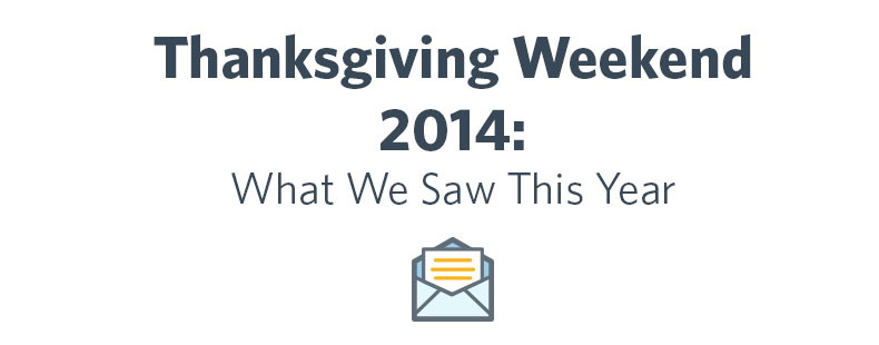Thanksgiving Weekend 2014: What We Saw This Year