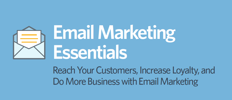Reach Your Customers, Increase Loyalty, and Do More Business with Email Marketing