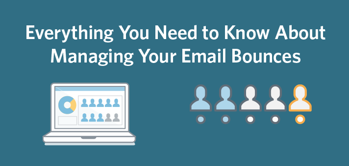 Everything You Need to Know About Managing Your Email Bounces
