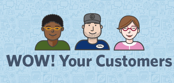 20 Ideas to WOW Your Customers, Improve Loyalty, and Get People Talking About Your Business