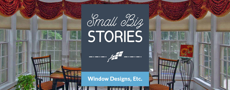 Window Designs, Etc. – Small Biz Stories, Episode 3