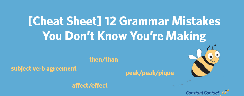 [Cheat Sheet] 12 Grammar Mistakes You Don't Know You're Making