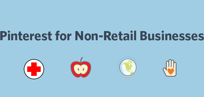 Pinterest for Non-Retail Businesses: Tips for Doctors, Teachers, Travel Agents, and Nonprofits