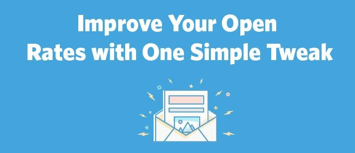 Improve Your Open Rates with One Simple Tweak