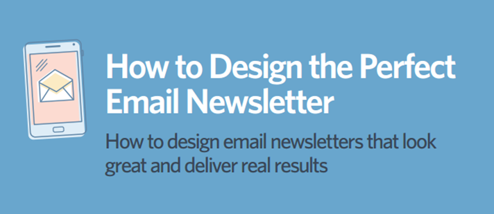 Email Design Best Practices: How to Design the Perfect Email Newsletter
