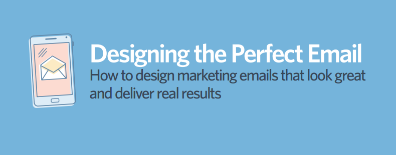 Email Design Best Practices: How to Design the Perfect Email in 2016