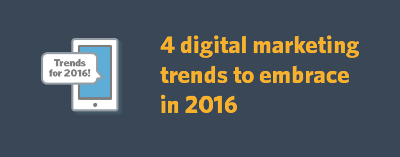4 digital marketing trends to embrace