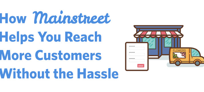 How Mainstreet Helps You Reach More Customers Without the Hassle