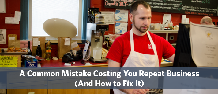 A Common Mistake Costing You Repeat Business (And How to Fix It)