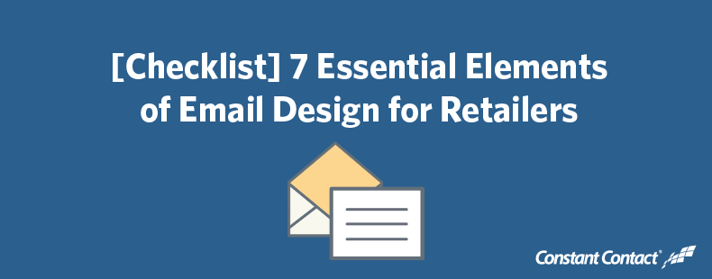 [Checklist] 7 Essential Elements of Email Design for Retailers