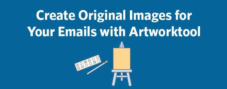 Create Original Images for Your Emails with Artworktool