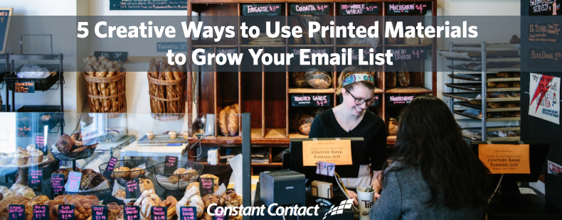 5 Creative Ways to Use Printed Materials to Grow Your Email List