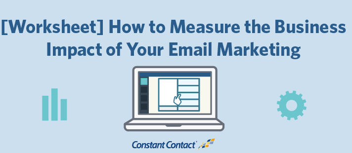 How to Measure the Business Impact of Your Email Marketing