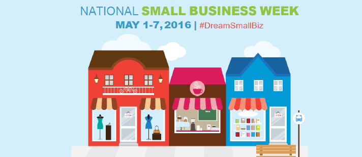 National Small Business Week Celebrates the American Entrepreneurial Spirit