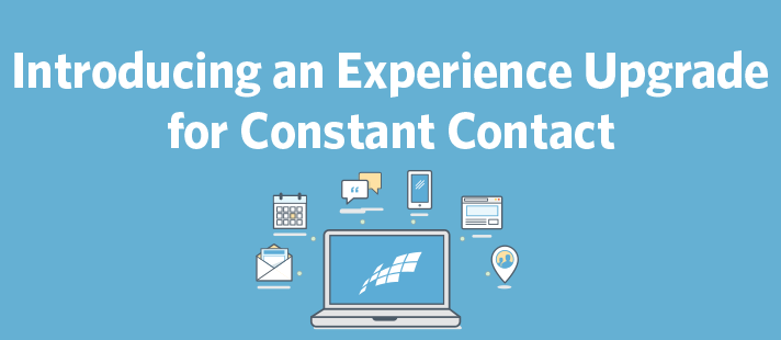 Introducing an Experience Upgrade for Constant Contact