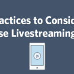 best practices for livestreaming video ft image