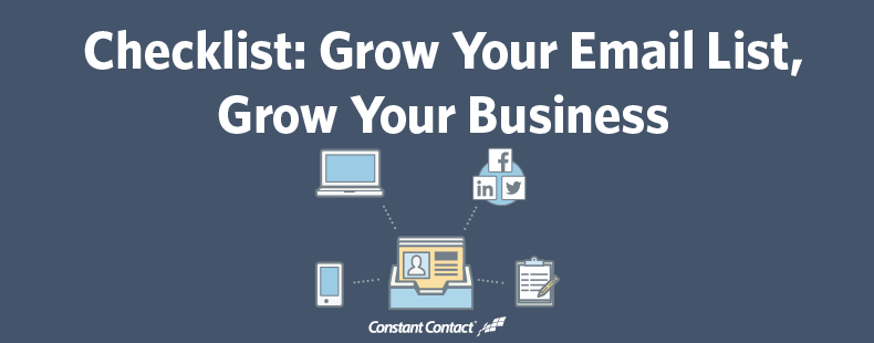 Checklist: Grow Your Email List, Grow Your Business