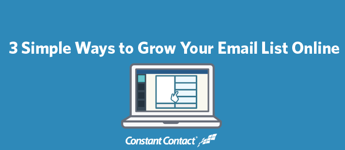 3 Simple Ways to Grow Your Email List Online