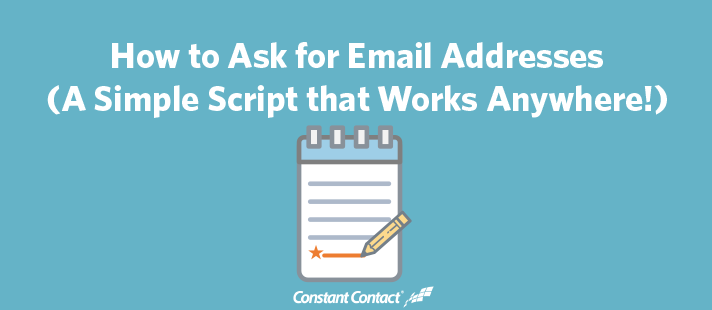 How to Ask for Email Addresses (A Simple Script that Works Anywhere!)