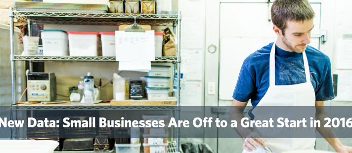 New Data: Small Businesses Are Off to a Great Start in 2016
