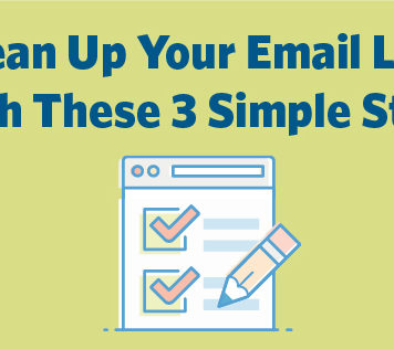 Clean Up Your Email List With These 3 Simple Steps