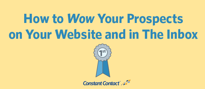 How to Wow Your Prospects on Your Website and in The Inbox