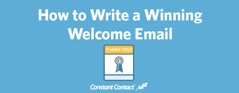 How to Write a Winning Welcome Email