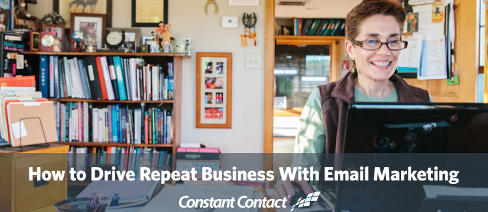 How to Drive Repeat Business With Email Marketing