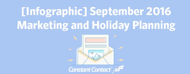 September 2016 Marketing and Holiday Planning