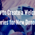 how-to-create-a-welcome-series-for-new-donors-ft-image