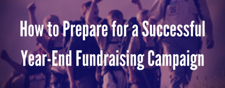 How to Prepare for a Successful Year-End Fundraising Campaign
