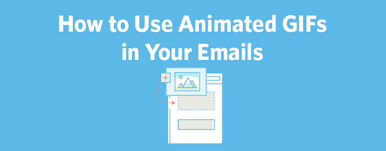 How to Use Animated GIFs in Your Emails
