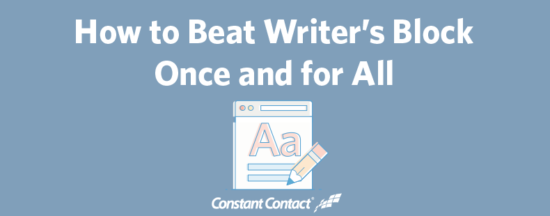 How to Beat Writer's Block Once and for All