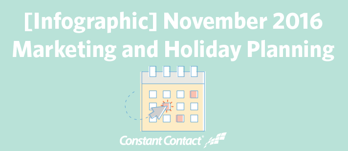 November 2016 Marketing and Holiday Planning