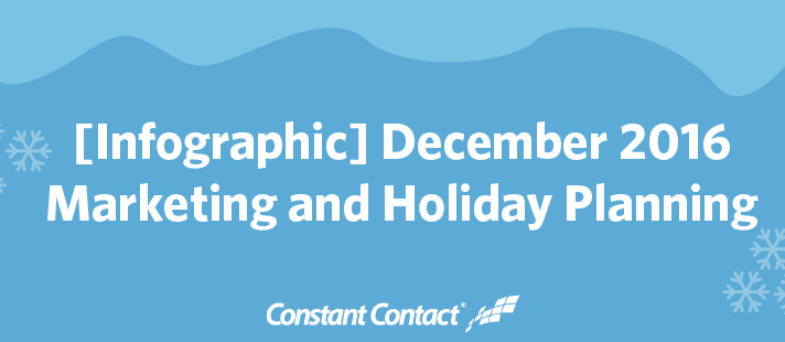 December 2016 Marketing and Holiday Planning