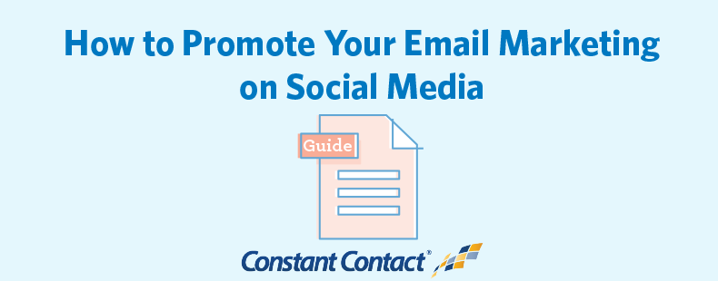 How to Promote Your Email Marketing on Social Media