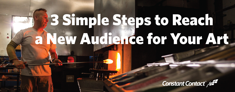 3 Simple Steps to Reach a New Audience for Your Art