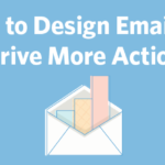 design emails to drive action ft image