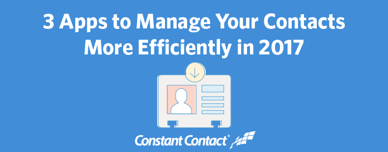 3 Apps to Manage Your Contacts More Efficiently in 2017