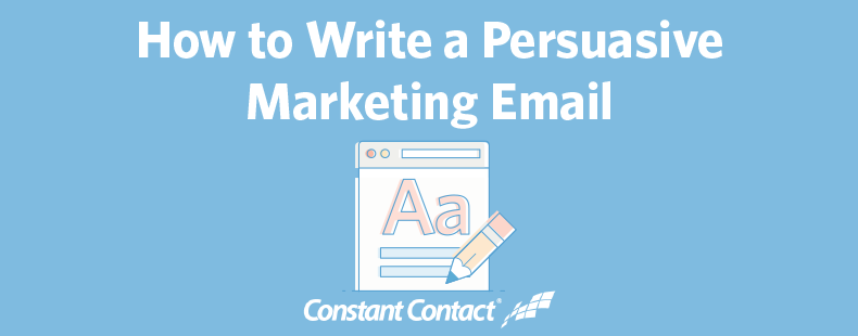 How to Write a Persuasive Marketing Email